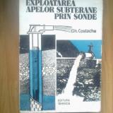 E0a Explotarea Apelor Subterane Prin Sonde - Gh. Costache