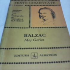 BALZAC-MOS GORIOT TEXTE COMENTATE - Culegere Romana
