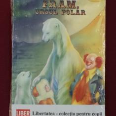 Carte de povesti - Cezar Petrescu - Fram, ursul polar - 552372