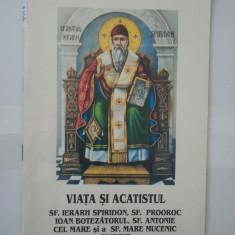 VIATA SI ACATISTUL ( 4918 ) - Carte de rugaciuni