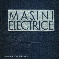 Masini electrice - Autor(i): C. Lazu - Carti Mecanica