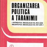 Organizarea politica a taranimii (sfarsitul secolului al XIX-lea - inceputul secolului al - Istorie