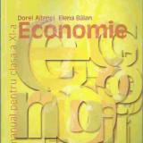 Manual Clasa a XI-a, Economie - Dorel Ailenei, Elena Balan - ECONOMIE, MANUAL PENTRU CLASA A XI-A