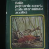 I. RADULESCU - BOLILE PESTILOR DE ACVARIU SI ALE ALTOR ANIMALE ACVATICE