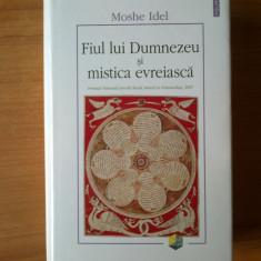 I Fiul lui Dumnezeu si mistica evreiasca - Moshe Idel Polirom 2010, 710 pagini - Carti Iudaism