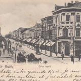BRAILA, CALEA REGALA, CIRCULATA - Carte Postala Muntenia pana la 1904, Braila, Circulata, Printata