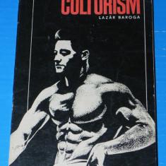 Carte despre Sport - CULTURISM editia a 2-a - LAZAR BAROGA (09036