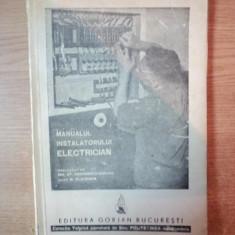 Carti Mecanica - MANUALUL INSTALATORULUI ELECTRICIAN de W. BLATZHEIM, Bucuresti