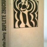 Suflete zbuciumate - STEFAN ZWEIG (1968)