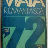 VIATA ROMANEASCA, 4/1972(160 pag.:Ion Barbu/Maria Banus/Horia Robeanu/Al. Lungu+)
