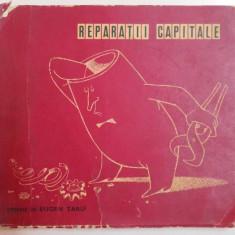 REPARATII CAPITALE. DESENE DE EUGEN TARU 1972 - Carte Istoria artei
