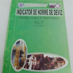 INDICATOR DE NORME DE DEVIZ PENTRU UTILAJE DE CONSTRUCȚII/ 2003 - Carti Constructii