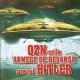 Emil Strainu - OZN-urile, armele de revansa ale lui Hitler - Carte Hobby Paranormal