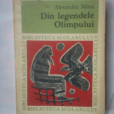 Carte mitologie - (C324) ALEXANDRU MITRU - DIN LEGENDELE OLIMPULUI