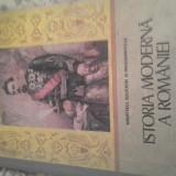 ISTORIA MODERNA A ROMANIEI DE HUREZEANUetc, 1988, 236 pag cartonata, manual cl 11 - Manual Clasa a IX-a, Istorie