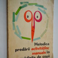 Metodica predarii activitatilor manuale in gradinita de copii - 1974