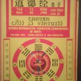 Carte Ezoterism - CARTEA CAII SI VIRTUTII (TAO TE KING) - LAO TSEU