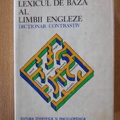 LEXICONUL DE BAZA AL LIMBII ENGLEZE- DICTIONAR CONTRASTIV- E. IAROVICI - Curs Limba Engleza