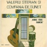 Valeriu Sterian – Nimic fara oameni (LP)