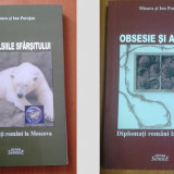Mioara si Ion Porojan DIPLOMATI ROMANI LA MOSCOVA 2 VOLUME - Istorie