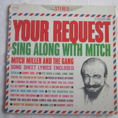 Mitch Miller & The Gang ‎– Your Request Sing Along With Mitch _ vinyl(LP, album) - Muzica Country Columbia, VINIL
