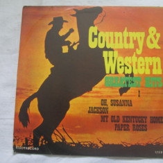 Unknown Artist – Country & Western Greatest Hits I _ vinyl LP - Muzica Country electrecord, VINIL