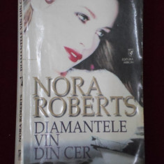 Roman dragoste - Nora Roberts - Diamantele vin din cer - 507074