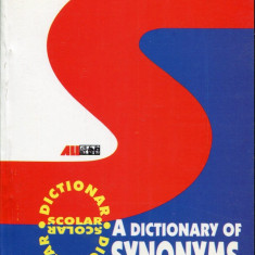 Ghid de conversatie all - Alina Slapac - A Dictionary of Synonyms - 436061