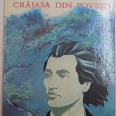 Carte de povesti - CRAIASA DIN POVESTI VERSURI de MIHAI EMINESCU, ILUSTRATII de VITALIE COROBAN, 1995