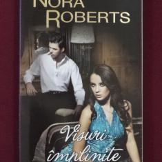 Roman dragoste - Nora Roberts - Visuri implinite - 509172