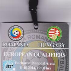 Bilet meci - Acreditare meci fotbal ROMANIA - UNGARIA 11.10.2014