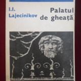 I.I. Lajecinikov - Palatul de gheata - 558891