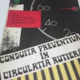Carti auto - CONDUITA PREVENTIVA IN CIRCULATIA RUTIERA EDITURA MILITARA 1982