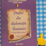 Istorie - Pagini din diplomatia Romaniei Vol IV