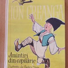 AMINTIRI DIN COPILARIE- ION CREANGA, ILUSTRATII DE EUGEN TARU- cartonata - Carte educativa