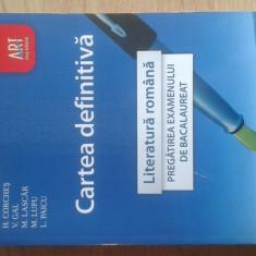 Cartea Definitiva - Literatura Romana - Editura ART - Manual scolar art, Clasa 12