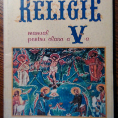 Nicolae Dascalu, Maria Orzetic - Religie - Manual pentru clasa a V-a - Manual scolar, Clasa 5, Alte materii