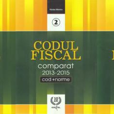 Nicolae Mandoiu - Codul fiscal comparat 2013-2015 - 584324 - Carte Drept administrativ