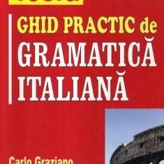 Carlo Graziano - Ghid practic de gramatica italiana - 441552 - Ghid de conversatie teora