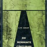 C.W. Ceram - Zei, morminte, carturari - 666355