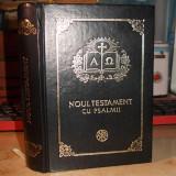 NOUL TESTAMENT CU PSALMII * TEOCTIST - BUCURESTI - 2002