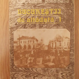 BUCURESTII DE ALTADATA- BACALBASA - Istorie