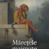 Will Self - Maretele maimute - 508626