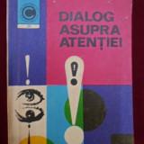Robert Floru - Dialog asupra atentiei - 670157 - Carte Psihologie