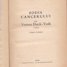 MIHAIL SADOVEANU - ZODIA CANCERULUI SAU VREMEA DUCAI-VODA - Roman istoric